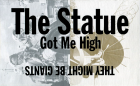 The Statue Got Me High single cover