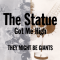 The Statue Got Me High [Promo]
