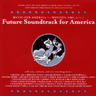 Future Soundtrack For America compilation cover