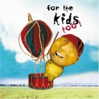 For The Kids Too! compilation cover