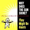 Why Does The Sun Shine? [Single] (x2)