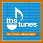 TBS Tunes: Fun Tracks Wisecracks - TMBW: The They Might Be